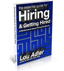 The essential guide for hiring and getting hired - book by Lou Adler